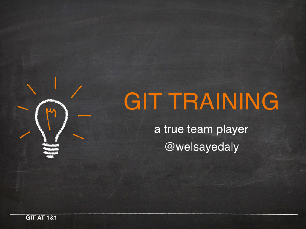 GIT TRAINING a true team player! @welsayedaly! ...