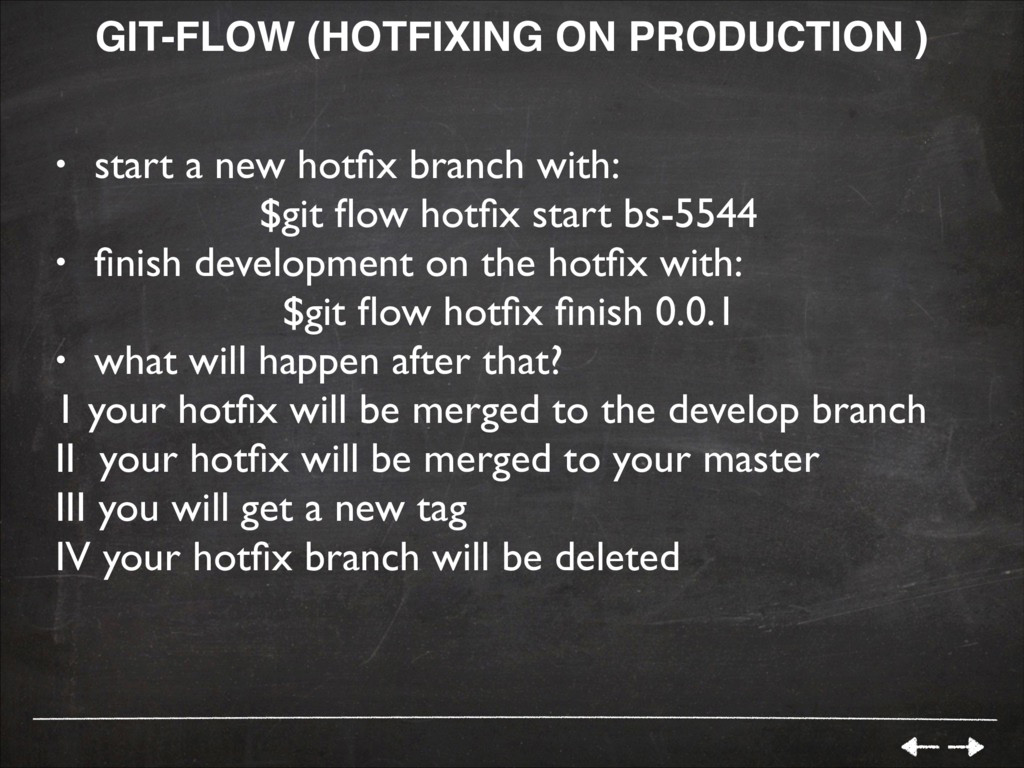 GIT-FLOW (HOTFIXING ON PRODUCTION )! • start a ...