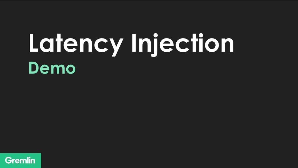 Latency Injection Demo