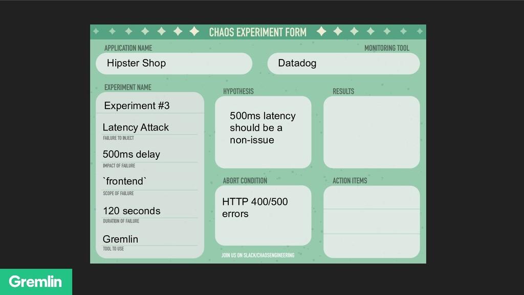 Hipster Shop Datadog Gremlin HTTP 400/500 error...