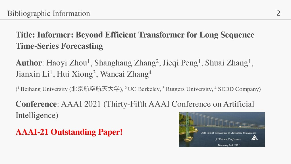 2 Title: Informer: Beyond Efficient Transformer...