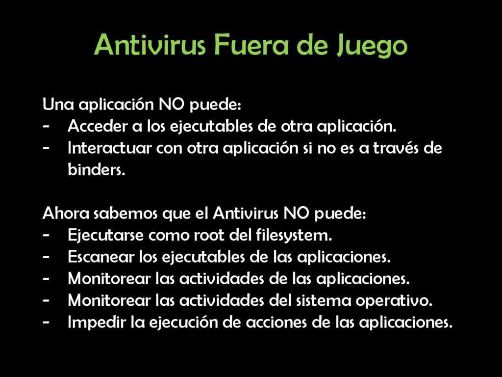 Antivirus Fuera de Juego Una aplicación NO pued...
