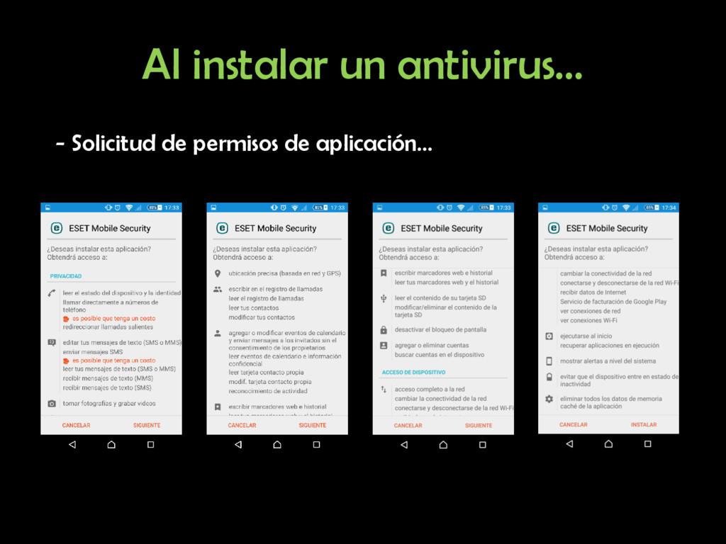 Al instalar un antivirus… - Solicitud de permis...