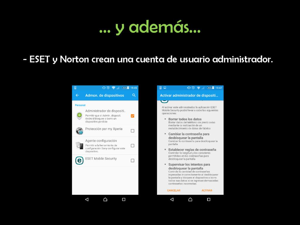 … y además… - ESET y Norton crean una cuenta de...
