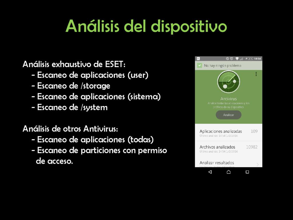 Análisis del dispositivo Análisis exhaustivo de...