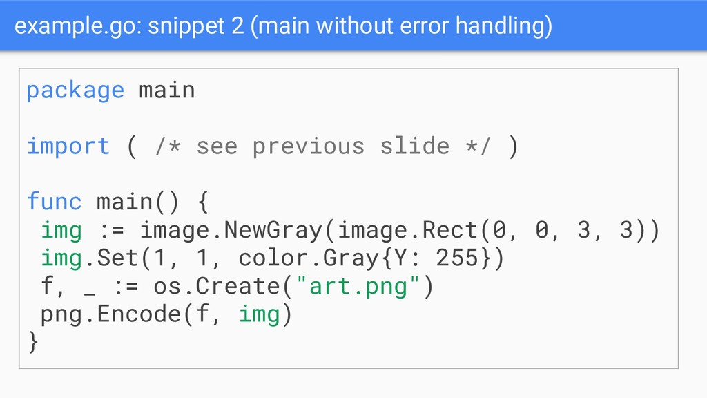 example.go: snippet 2 (main without error handl...