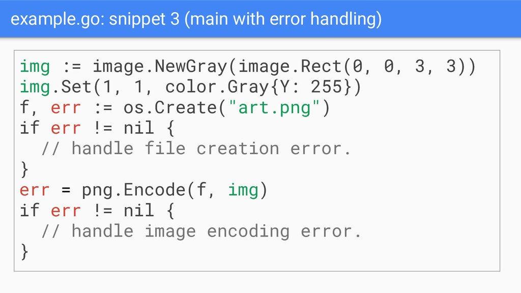 example.go: snippet 3 (main with error handling...