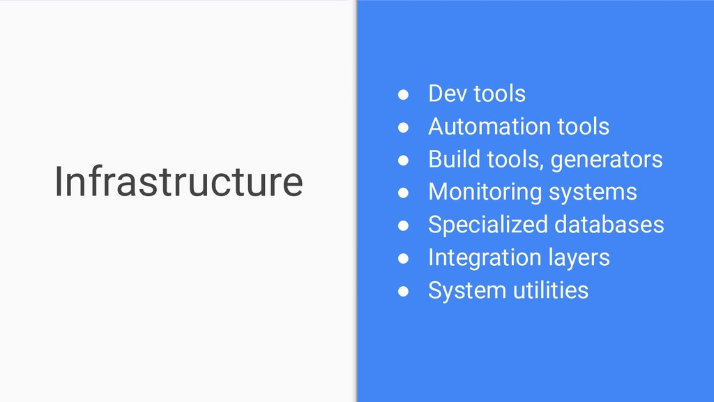 Infrastructure ● Dev tools ● Automation tools ●...