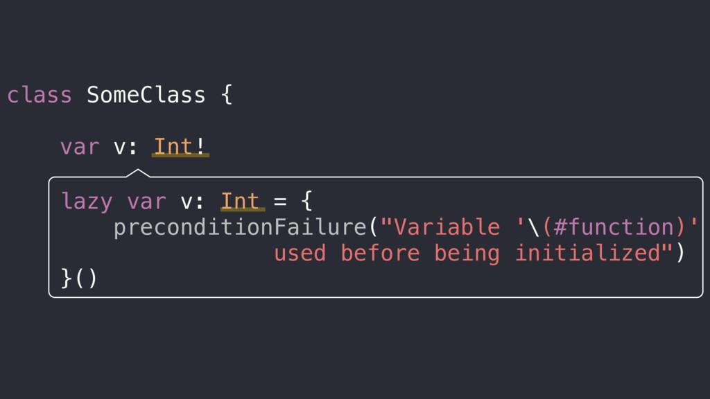 class SomeClass { var v: Int! lazy var v: Int =...