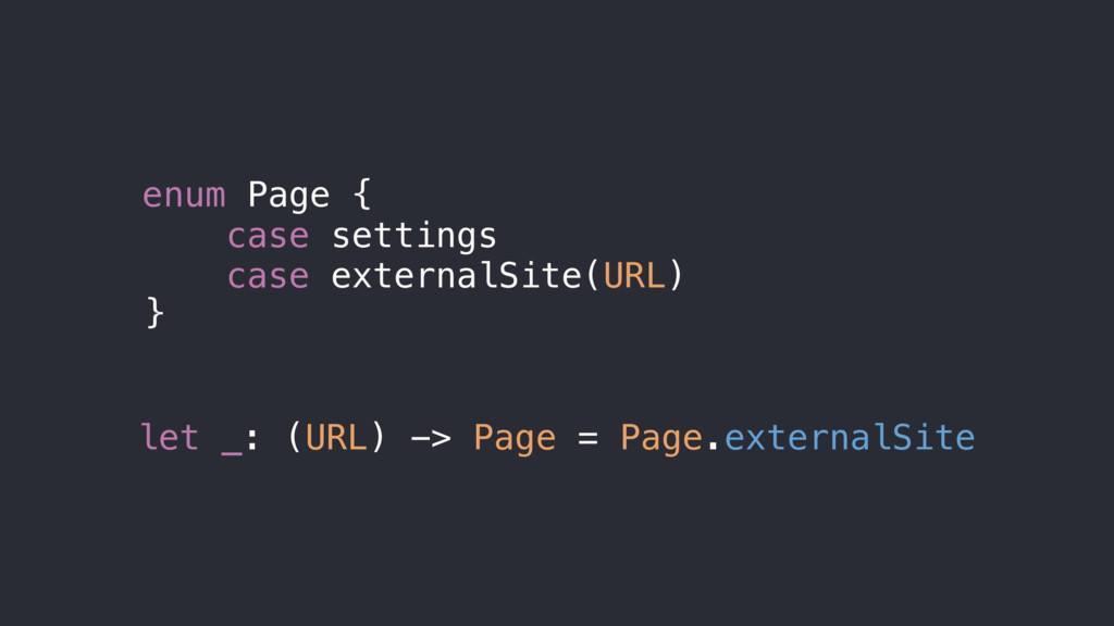 enum Page { case settings case externalSite(URL...
