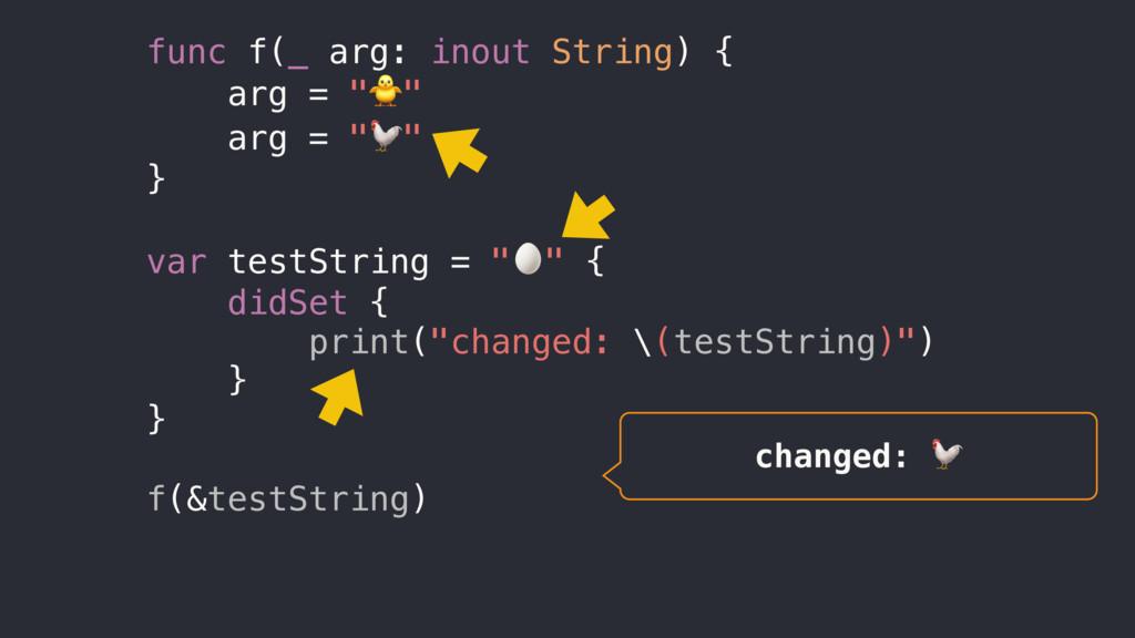 """func f(_ arg: inout String) { arg = """""""" arg = """"""""..."""
