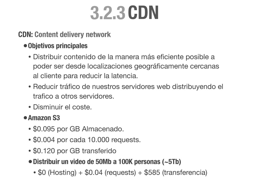 CDN: Content delivery network •Objetivos princi...