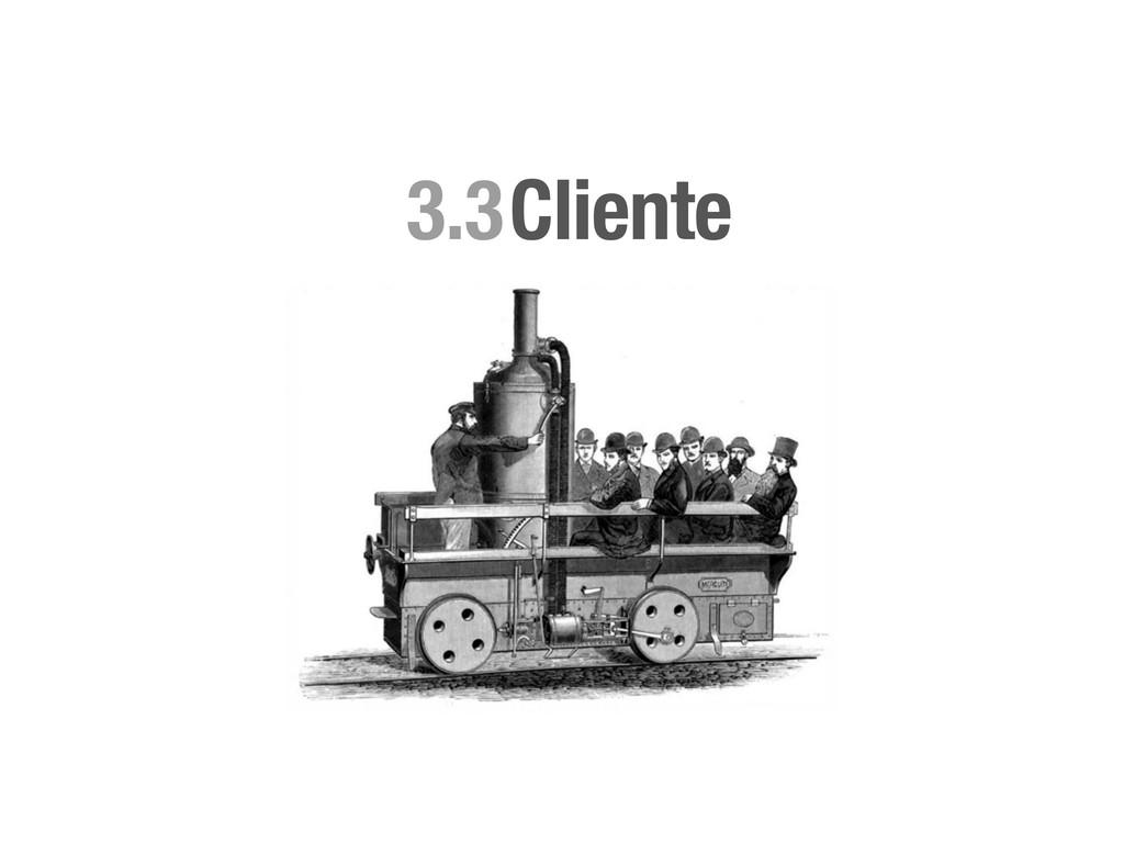 Cliente 3.3