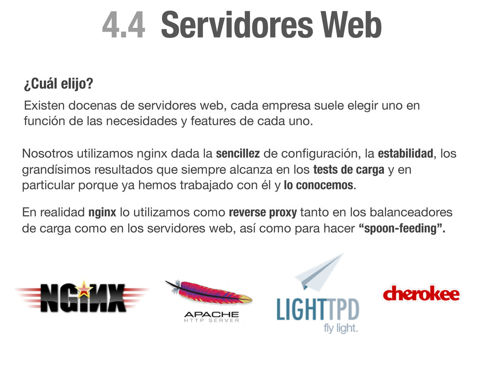 Servidores Web 4.4 ¿Cuál elijo? Existen docenas...