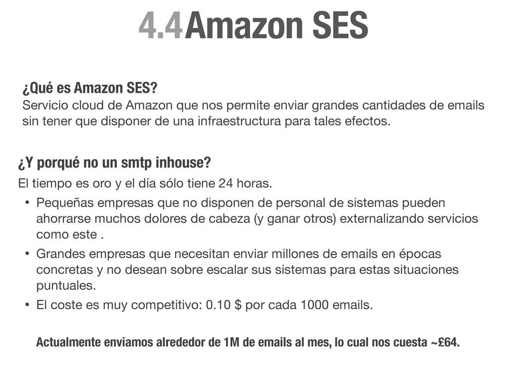 Amazon SES 4.4 ¿Qué es Amazon SES? Servicio clo...