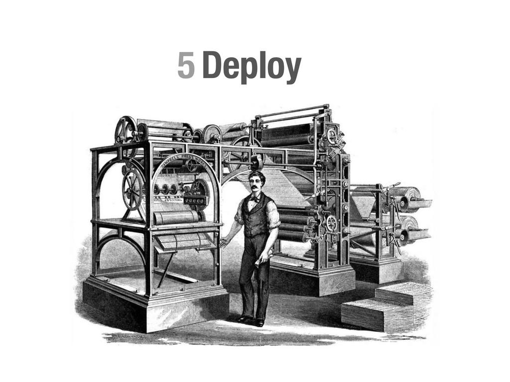 Deploy 5