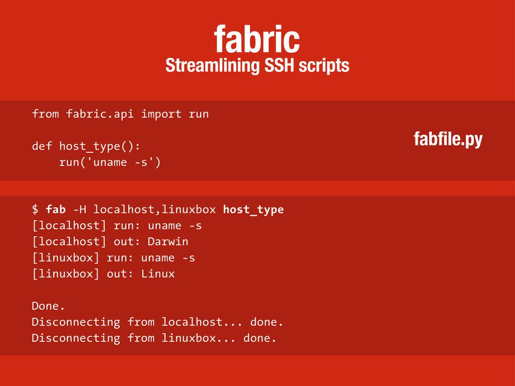 Streamlining SSH scripts fabric from fabric.api...