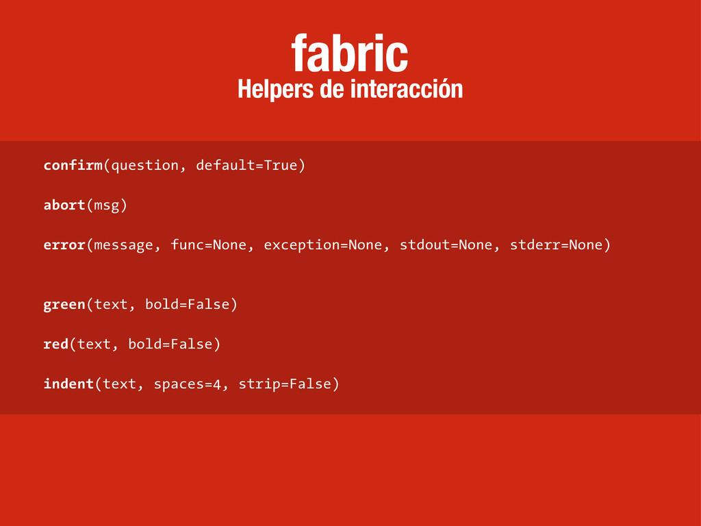 Helpers de interacción fabric confirm(question,...
