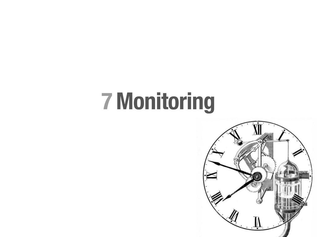 Monitoring 7