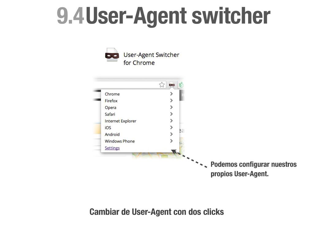 User-Agent switcher 9.4 Cambiar de User-Agent c...