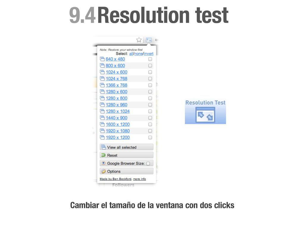 Resolution test 9.4 Cambiar el tamaño de la ven...