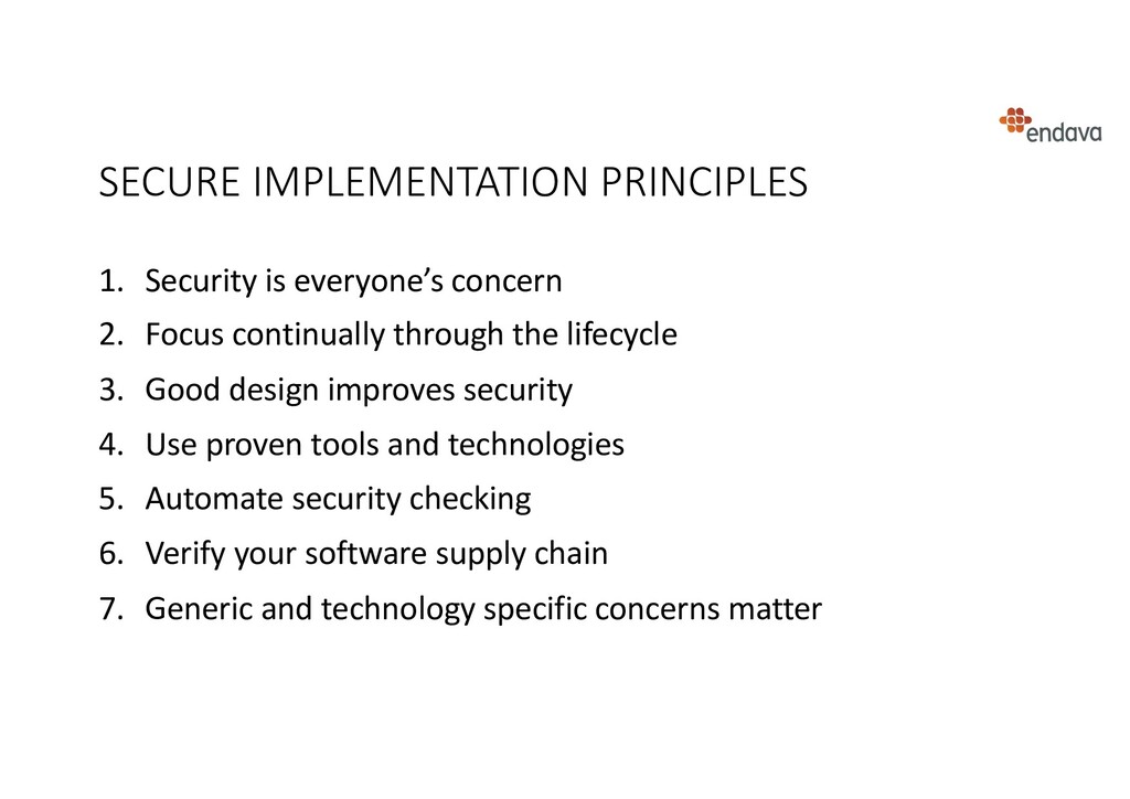 SECURE IMPLEMENTATION PRINCIPLES 1. Security is...