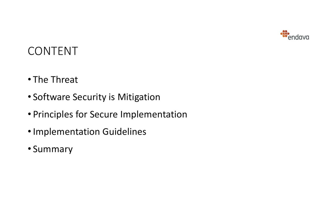 CONTENT • The Threat • Software Security is Mit...