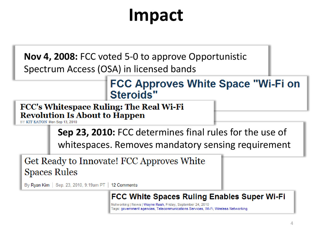 Impact Nov 4, 2008: FCC voted 5-0 to approve Op...