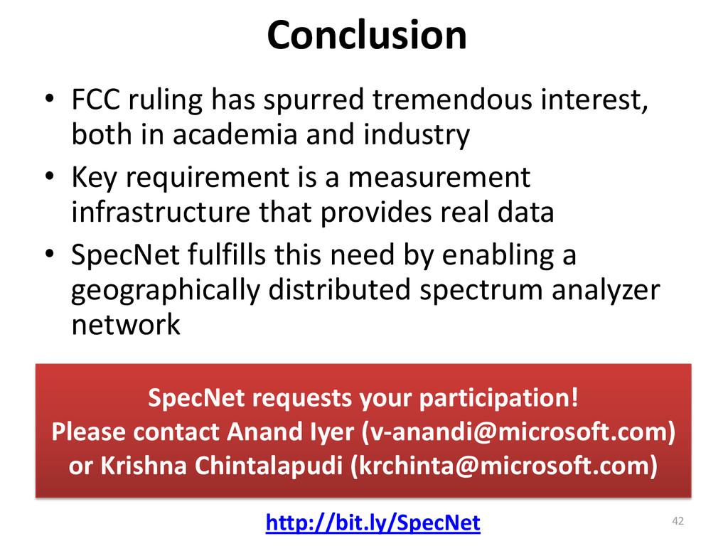 Conclusion • FCC ruling has spurred tremendous ...