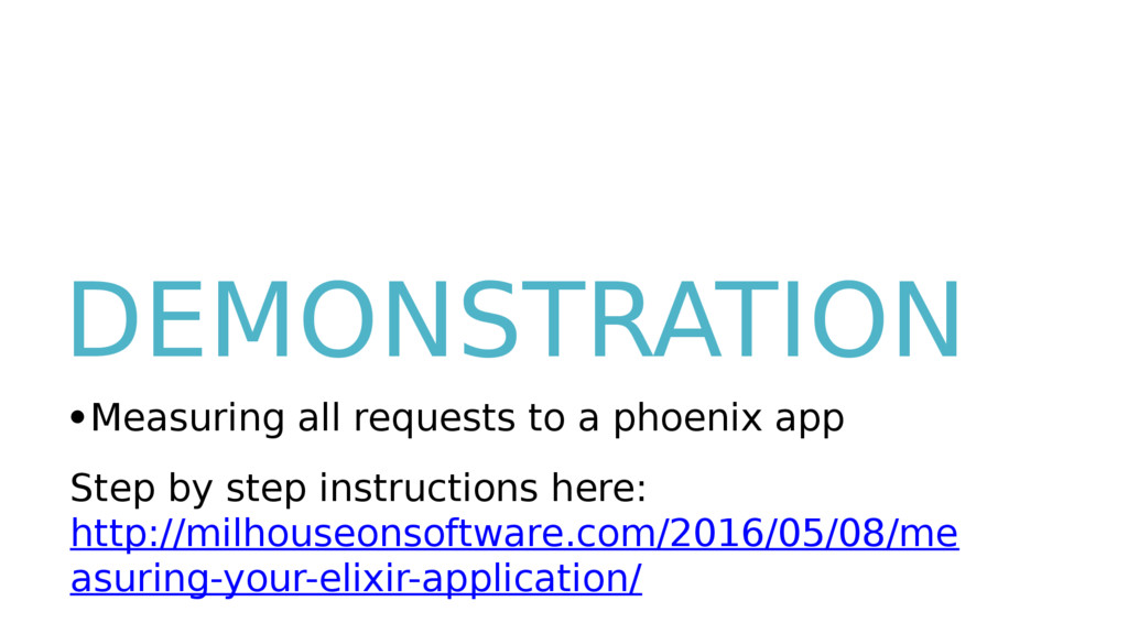 DEMONSTRATION ● Measuring all requests to a pho...