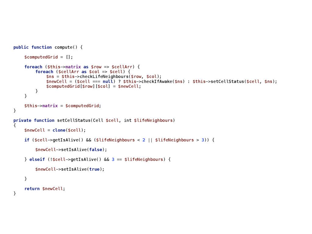 public function compute() { $computedGrid = [];...