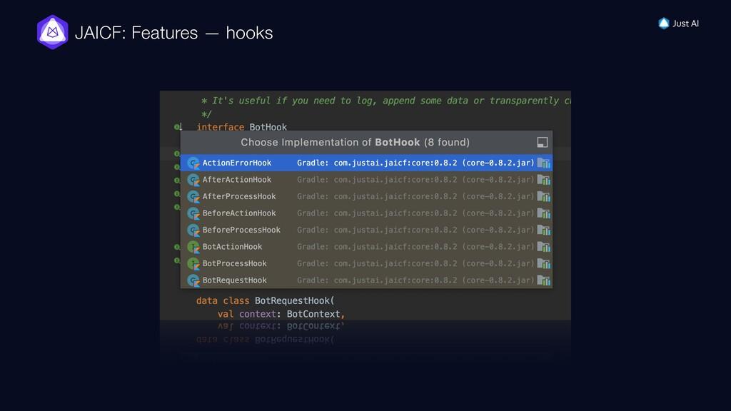JAICF: Features — hooks