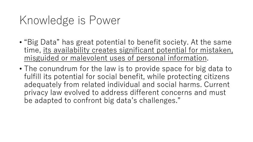 "Knowledge is Power • ""Big Data"" has great poten..."
