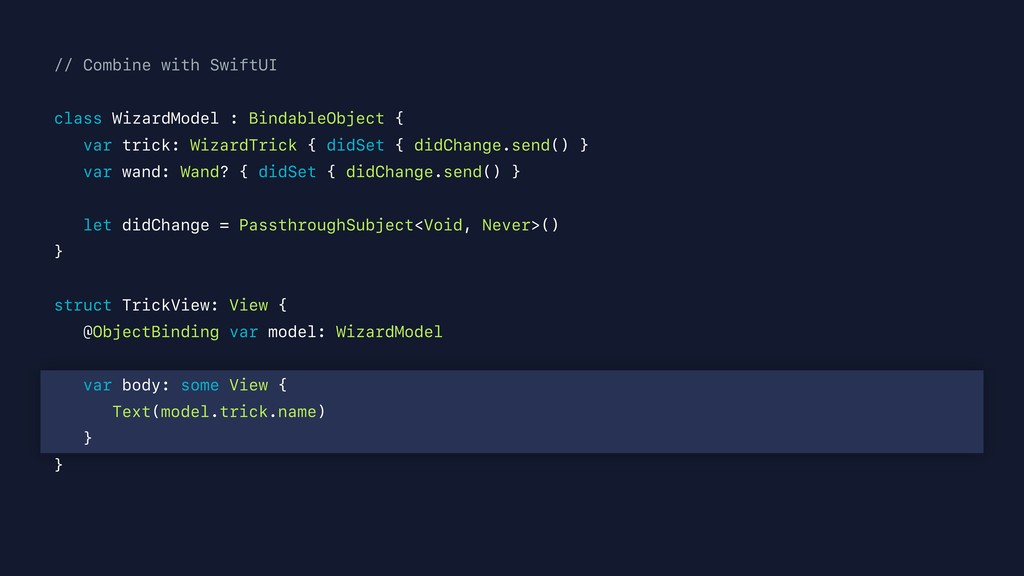 // Combine with SwiftUI class WizardModel : Bin...