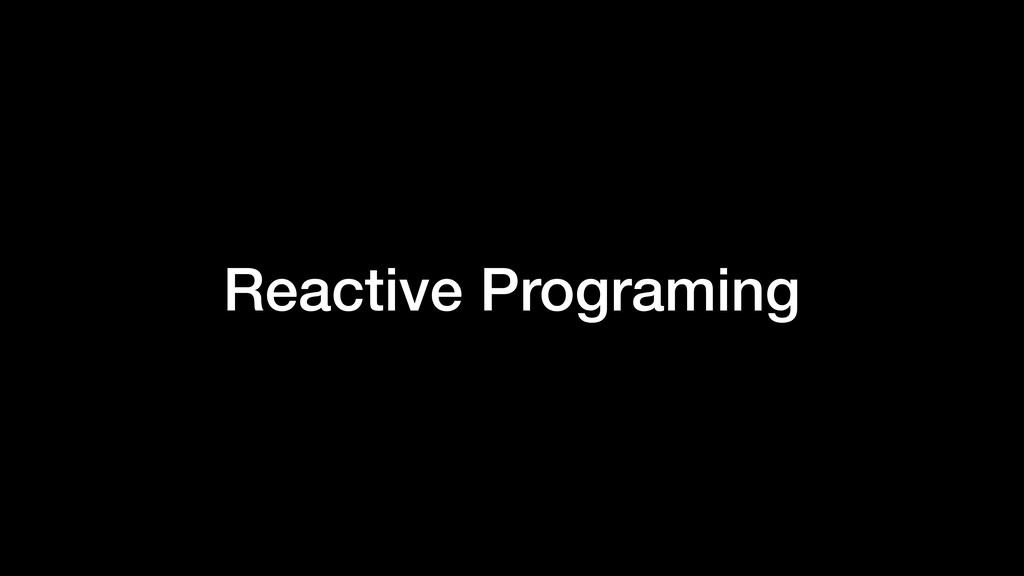 Reactive Programing