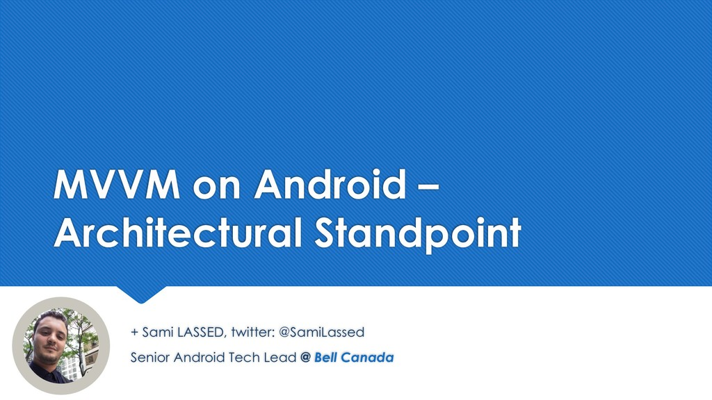 MVVM on Android – Architectural Standpoint Seni...