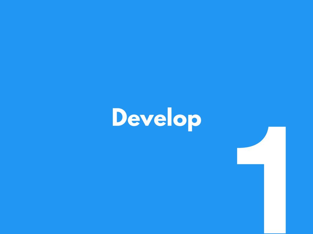 Develop 1