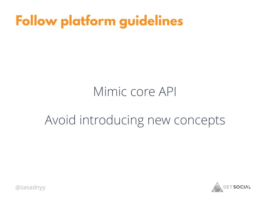 @zasadnyy Follow platform guidelines Mimic core...