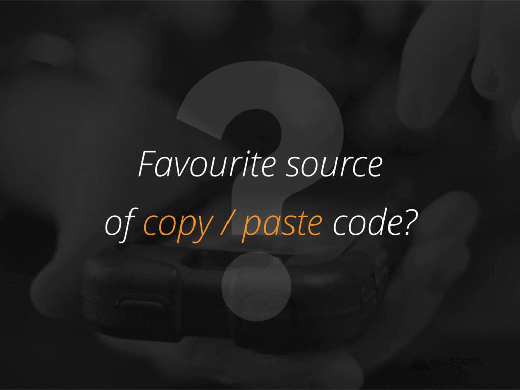 @zasadnyy ? Favourite source of copy / paste co...