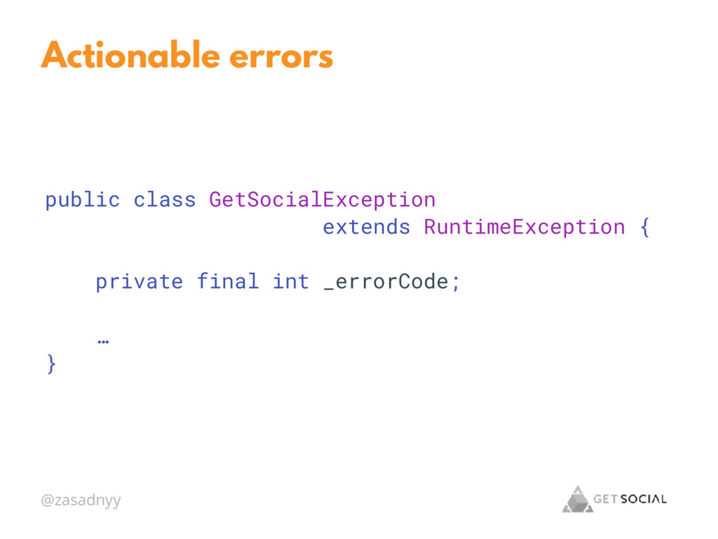 @zasadnyy Actionable errors public class GetSoc...