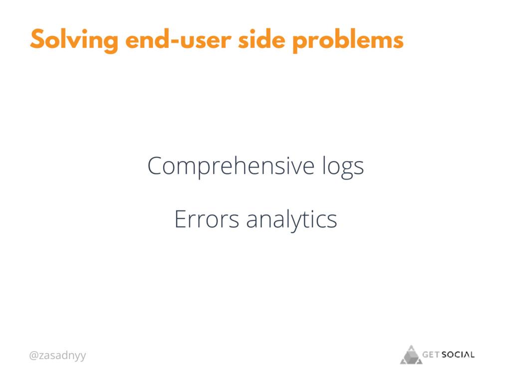@zasadnyy Solving end-user side problems Compre...