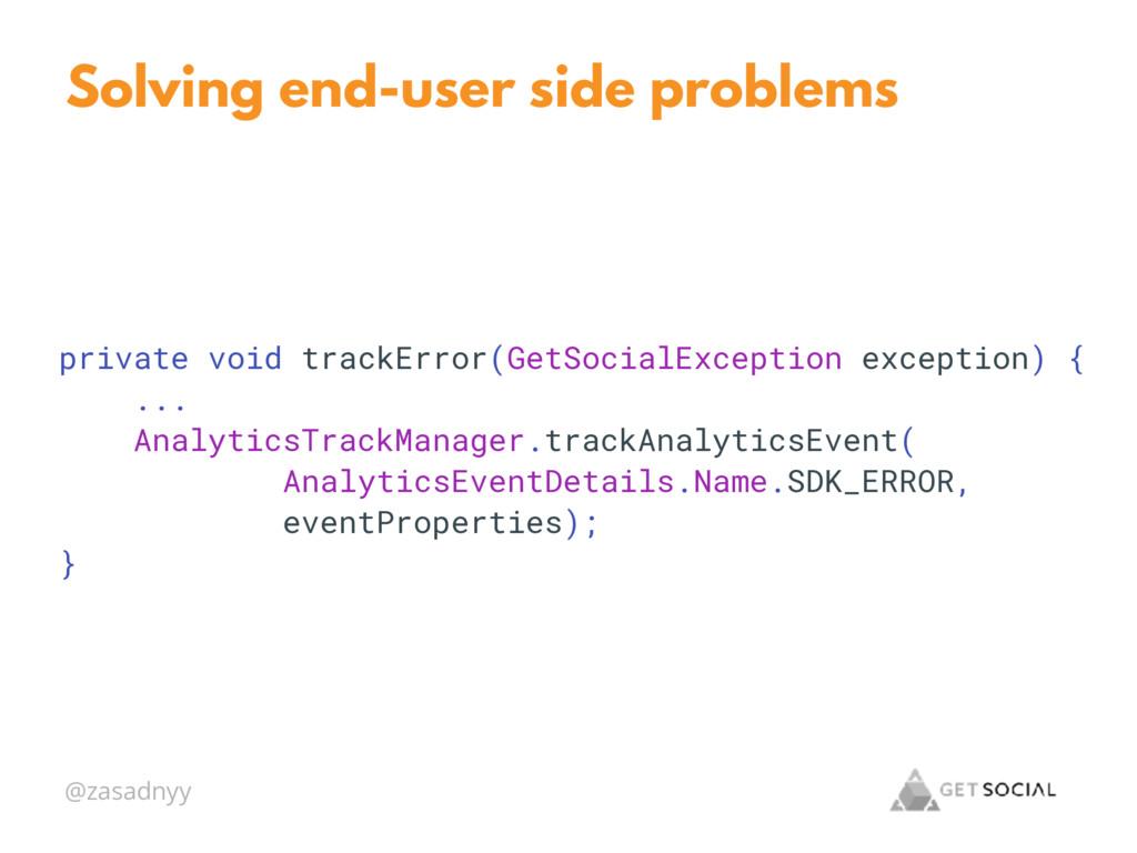 @zasadnyy Solving end-user side problems privat...