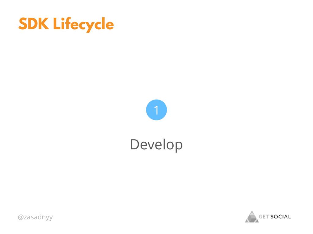 @zasadnyy SDK Lifecycle Develop 1