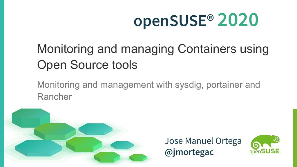 openSUSE® 2020 Monitoring and managing Containe...