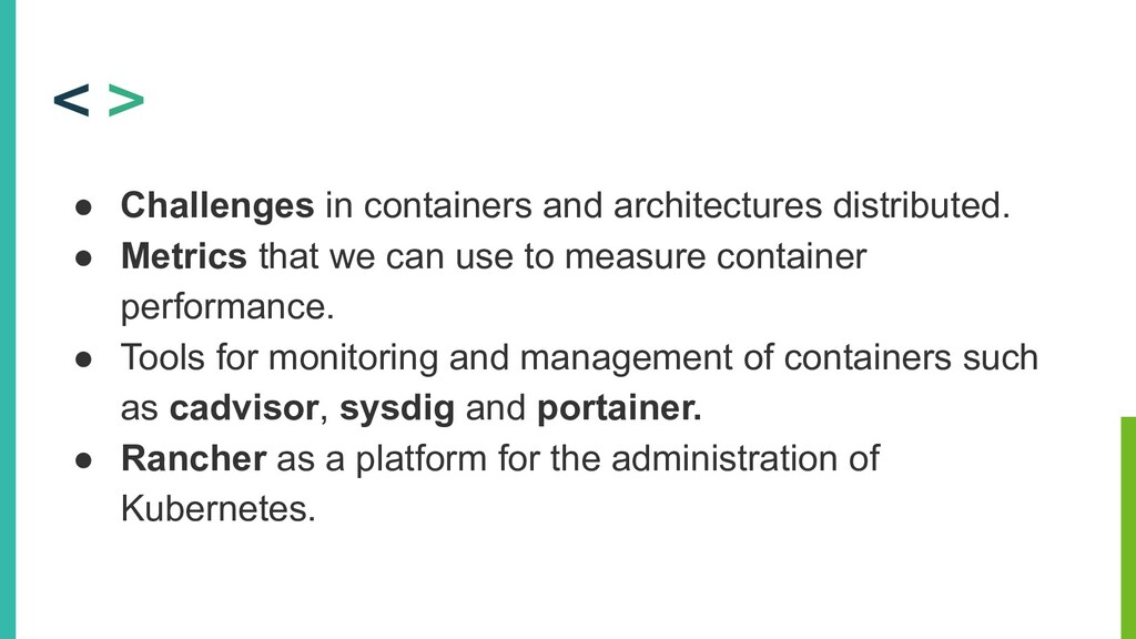 ● Challenges in containers and architectures di...