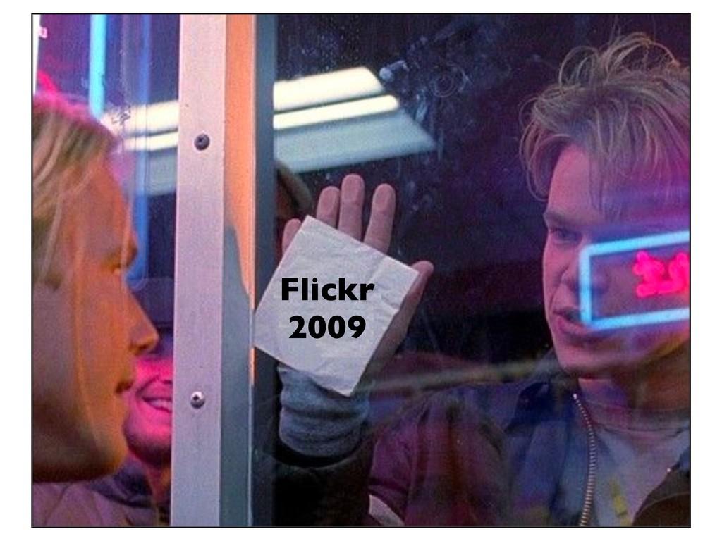Flickr 2009