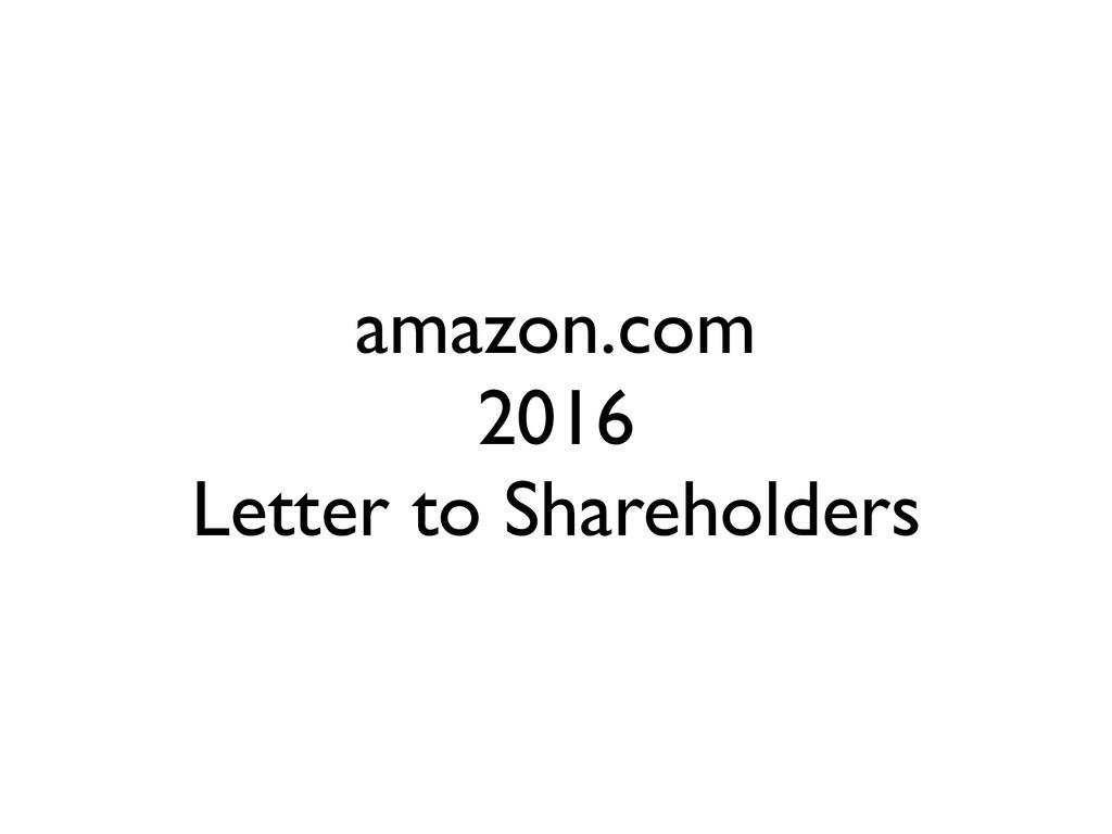 amazon.com 2016 Letter to Shareholders