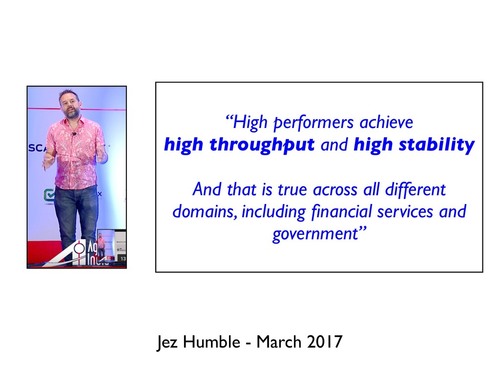 "Jez Humble - March 2017 ""High performers achiev..."