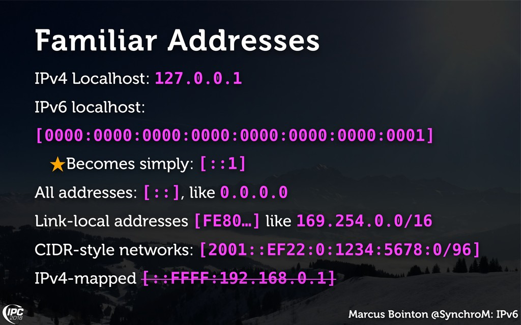 Marcus Bointon @SynchroM: IPv6 Familiar Address...