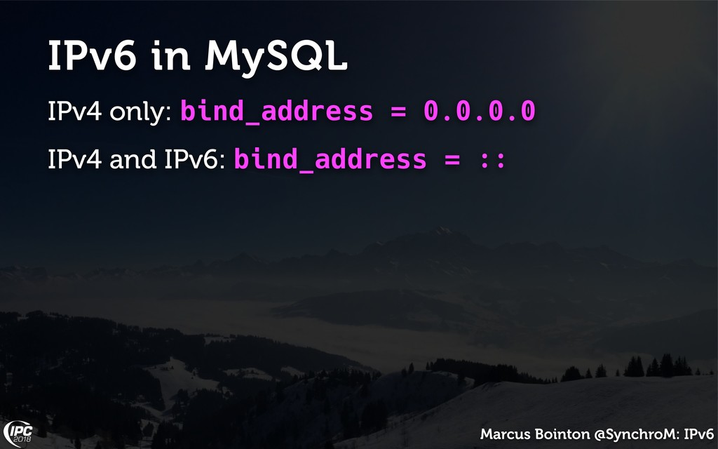 Marcus Bointon @SynchroM: IPv6 IPv6 in MySQL IP...